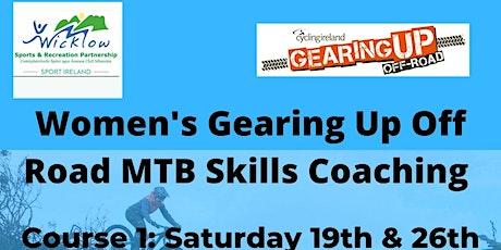 Gearing Up Off Road Women's MTB Skills Coaching tickets