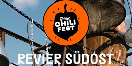 Berlin Chili Fest : Summer 2021 @ Revier Südost Tickets