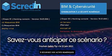 ScredIN Safety TIP #2 | BIM & Cybersécurité : Sensibilisation à la sécurité billets