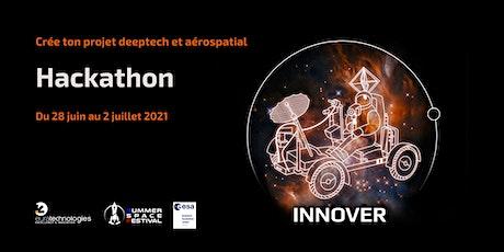 Hackathon DeepTech & Spatial - Summer Space Festival tickets