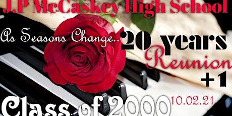 McCaskey Class of 2000's 20th Anniversary Reunion tickets