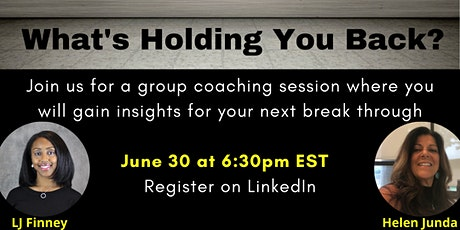 What is holding you back? A Group Coaching Event tickets