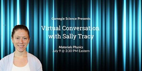 Digital Conversation with Sally Tracy - Materials Physicist tickets