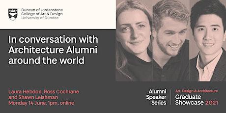 In conversation with Architecture Alumni around the world tickets