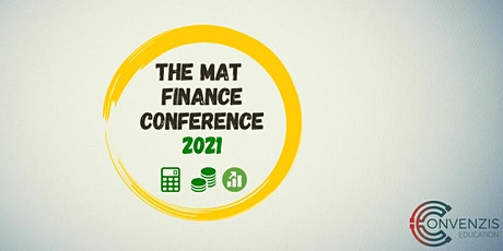 The MAT Finance Conference 2021 tickets