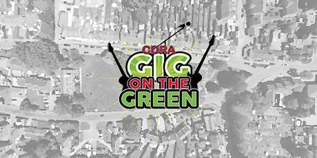 CDRA Gig on the Green tickets