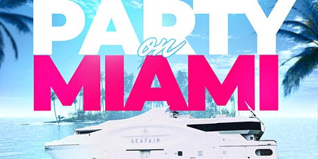 Party On Miami 2021. Labor Day Weekend Featuring the Seafair Mega Yacht tickets