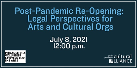 Post-Pandemic Re-Opening:  Legal Perspectives for Arts and Cultural Orgs entradas