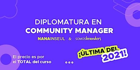 """ÚLTIMA Diplomatura 2021 en""""Community Manager""""-14/07 al 29/09 Miércoles 19hs entradas"""