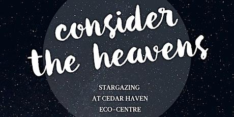 Consider The Heavens- Stargazing tickets