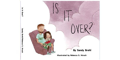 Virtual Book Launch for IS IT OVER? with Sandy Brehl and Rebecca S. Hirsch tickets