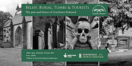 Belief, Burial, Tombs & Tourists: the past & future of Greyfriars Kirkyard tickets