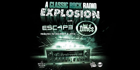 A Classic Rock Explosion ft. Tributes to Journey & Styx tickets