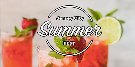 Jersey City Summer Beer Wine and Spirits Fest tickets