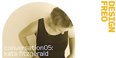 DesignFreo Conversation 05:  Kate FitzGerald tickets