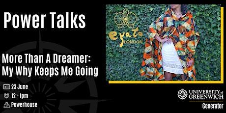 Power Talks -More Than A Dreamer tickets