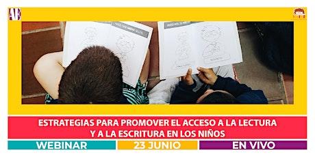 [Webinar] Estrategias para promover la lectura y la escritura en niños entradas