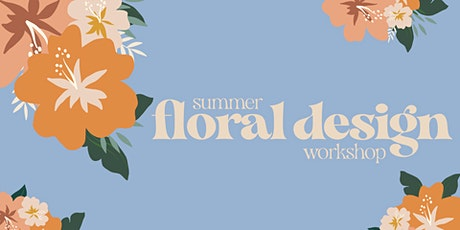 Summer Floral Design Workshop with Brownings tickets