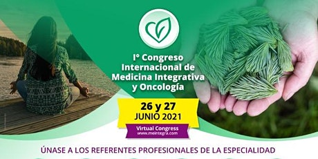 I CONGRESO INTERNACIONAL MEDICINA INTEGRATIVA Y ONCOLOGIA entradas