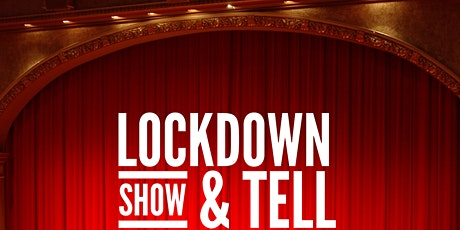 Lockdown Show and Tell tickets