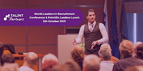 TALiNT World Leaders in Recruitment & PointSix Leaders Lunch tickets