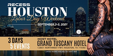 Recess Houston: Labor Day Weekend tickets