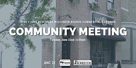 Community Meeting for 1700 & 1800 Blocks of Wisconsin Avenue NW tickets