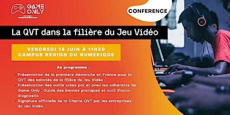CONFERENCE DE PRESSE - DEMARCHE QVT FILIERE JEU VIDEO billets