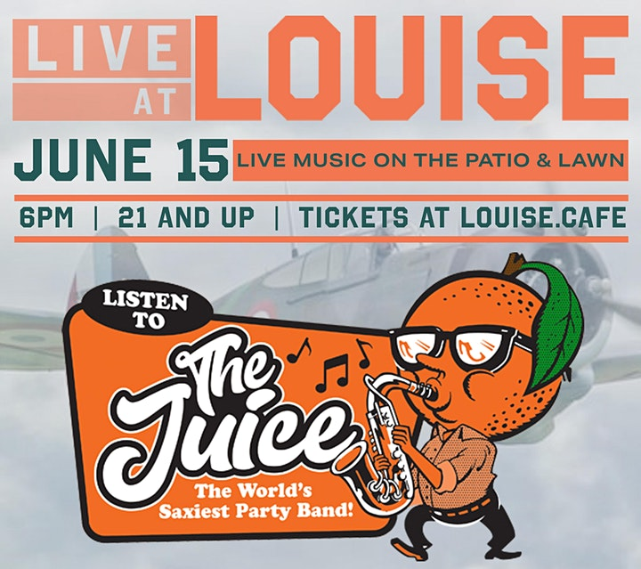 LIVE at Louise: The Juice Outdoor Concert image
