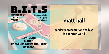 BITs: Matt Hall, Gender Representation and Bias in a Cartoon World tickets