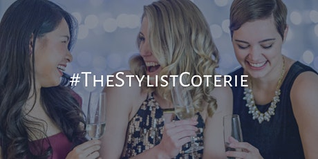 #TheStylistCoterie Launch - FREE tickets