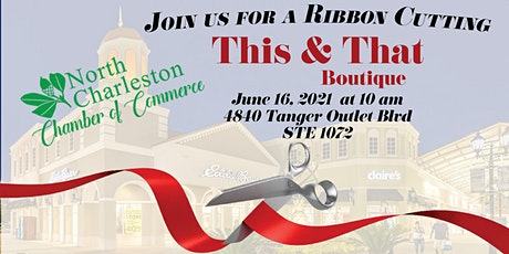 This & That Ribbon Cutting tickets
