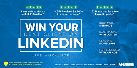 Win Your Next Client On LinkedIn  - MANCHESTER tickets