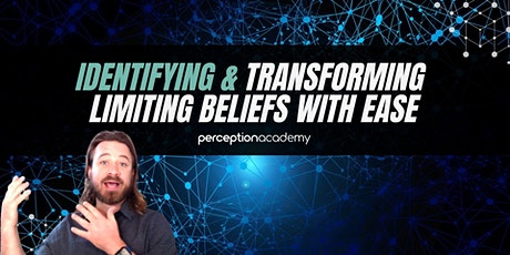Identifying & Transforming Limiting Beliefs with Ease tickets