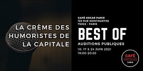 Standup : Best Of des auditions publiques du Café Oscar billets