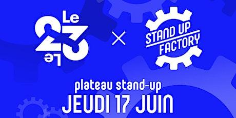 Stand-Up Factory débarque au 23 billets