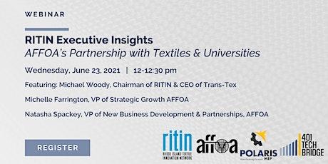 RITIN Executive Insights: AFFOA's Partnership w. Textiles & Universities tickets