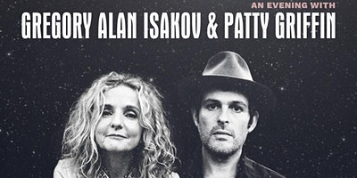 Gregory Alan Isakov & Patty Griffin