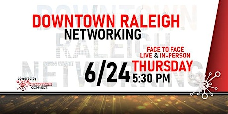 Free Downtown Raleigh Rockstar Connect Networking Event (June) tickets