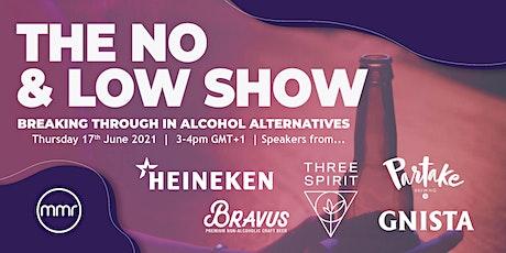 The No & Low Show: breaking through in alcohol alternatives entradas