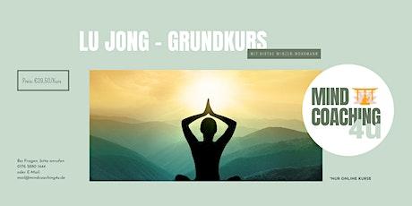 LU JONG - Grundkurs Tickets