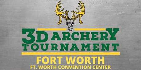 2021 Hunters Extravaganza 3D Archery Tournament- FORT WORTH tickets
