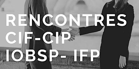 Rencontres CIF-CIP & IOBSP-IFP billets