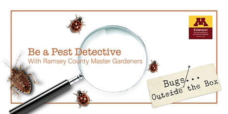 Be a Pest Detective, a Ramsey County Master Gardeners Workshop tickets