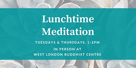 Lunchtime Meditation (in-person) tickets
