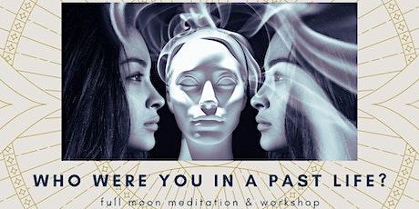 Full Moon Past Life Regression Meditation & Workshop tickets