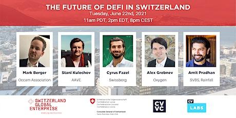 The future of DeFi in Switzerland tickets