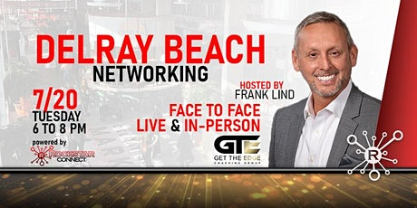 Free Delray Beach Rockstar Connect Networking Event (July, Florida) tickets