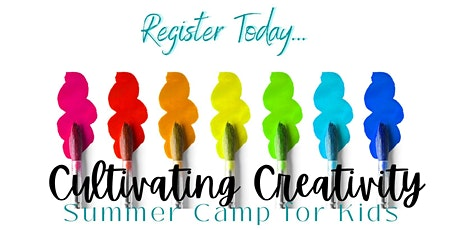 Summer 2021 - Cultivating Creativity tickets