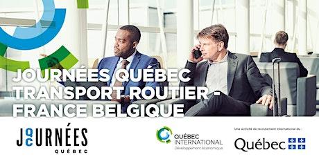 Journées Québec Transport routier - France-Belgique billets